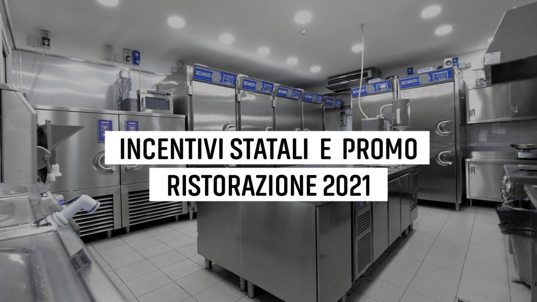 INCENTIVI 2021 RISTORAZIONE2
